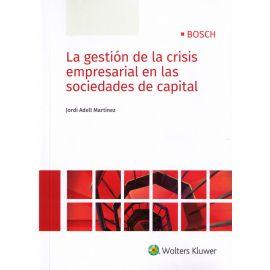 Gestión de la Crisis Empresarial en las Sociedades de Capita