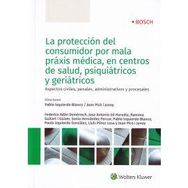 Protección del Consumidor por Mala Praxis Médica en Centros de Salud, Psiquiátricos y Geriátricos