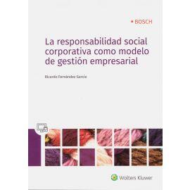 Responsabilidad Social Corporativa como modelo de Gestión                                            Empresarial