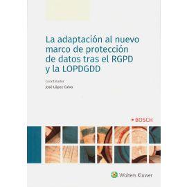 Adaptación al Nuevo Marco de Protección de Datos tras el RGPD y la LOPDGDD