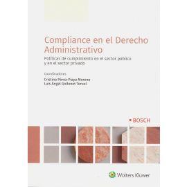 Compliance en el Derecho Administrativo. Políticas de cumplimiento en el sector público y en el sector privado