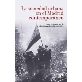 Sociedad Urbana en el Madrid Contemporáneo