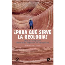 ¿Para qué sirve la geología?El idioma de las piedras