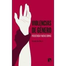 Violencias de género. Persistencia y nuevas formas