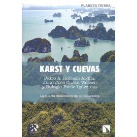 Karst y cuevas. La cuarta dimensión de la naturaleza