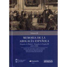 Memoria de la Abogacía Española III: Abogados de Madrid, Abogados de España