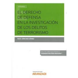 Derecho de defensa en la investigación de delitos de terrorismo