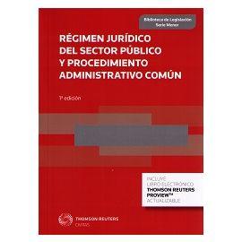 Régimen Jurídico del Sector Público y Procedimiento Administrativo Común