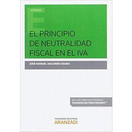 El principio de neutralidad fiscal en el Iva