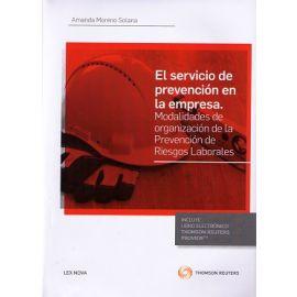 El Servicio de Prevención en la Empresa. Modalidades de Organización de la Prevención de Riesgos Laborales