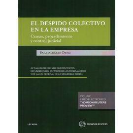 Despido Colectivo en la Empresa. Causas. Procedimiento y Control Judicial