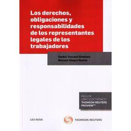 Los derechos, obligaciones y responsabilidades de los representantes legales de los trabajadores