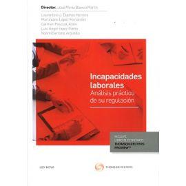 Incapacidades Laborales. Análisis Práctico de su Regulación