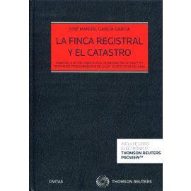 Finca Registral y el Catastro. Inmatriculación, Obra Nueva Reanudación de Tracto y Restantes         Procedimientos de la Ley 13/ 2015