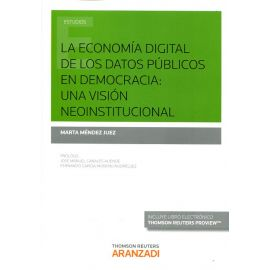 La economía digital de los datos públicos en democracia: una visión neoinstitucional