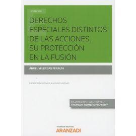 Derechos Especiales Distintos de las Acciones. Su Protección en la Fusión