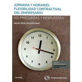 Jornada y Horario: flexibilidad contractual del empresario. 100 preguntas y respuestas