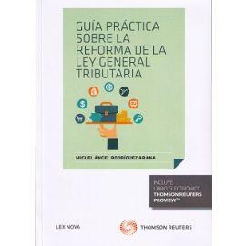 Guía Práctica Sobre la Reforma de la Ley General Tributaria