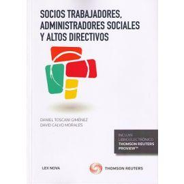 Socios trabajadores, administradores sociales y altos directivos