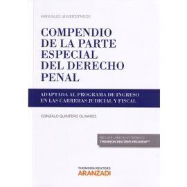 Compendio de la parte especial del derecho penal. Adaptada al programa de ingreso en las carreras judicial y fiscal
