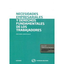 Necesidades Empresariales y Derechos Fundamentales de los Trabajadores