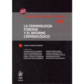 Criminología Forense y el Informe Criminológico