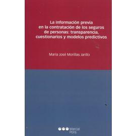 Información Previa en la Contratación de los Seguros de Personas: Transparencia, Cuestionarios y Modelos Predictivos