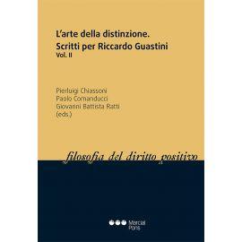 L´arte della distinzione. Scritti per Riccardo Guastini Vol. II