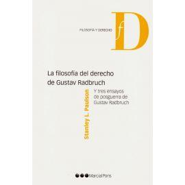 Filosofía del Derecho de Gustav Radbruch.                                                            Y tres Ensayos de Posguerra de Gustav Radbruch