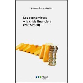 Economistas y la Crisis Financiera (2007-2008)