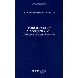Poder, Estado y Constitución. Hacia un Derecho Político Realista