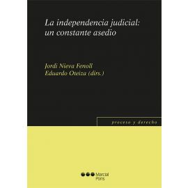 La independencia judicial: un constante asedio