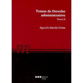 Temas de Derecho Administrativo, Tomo II. 2019