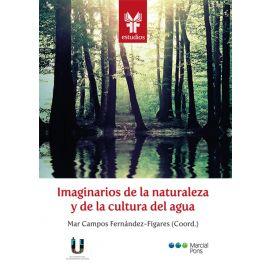 Imaginarios de la naturaleza y de la cultura del agua. Paradigmas científicos y planteamientos didácticos