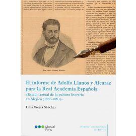El informe de Adolfo Llanos y Alcaraz para la Real Academia Española.