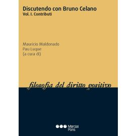 Discutendo con Bruno Celano, Tomo I. Contributi