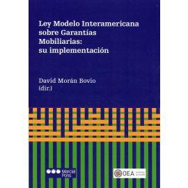 Ley modelo interamericana sobre garantías mobiliarias: su implementación
