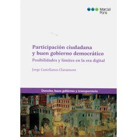 Participación ciudadana y buen gobierno democrático. Posibilidades y límites en la era digital