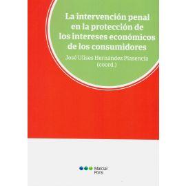 La intervención penal en la protección de los intereses económicos de los consumidores