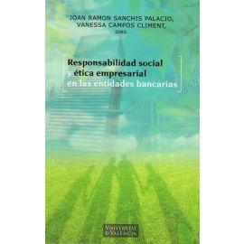 Responsabilidad Social y ética empresarial en las entidades bancarias