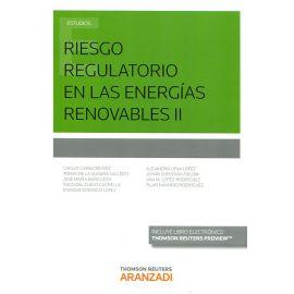 Riesgo Regulatorio en las Energías Renovables II