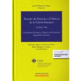 Tratado de Derecho y Políticas de la Unión Europea, Tomo VIII. Ciudadanía Europea y Espacio de Libertad, Seguridad y Justicia