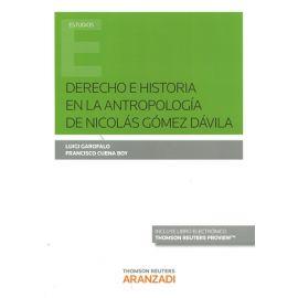 Derecho e Historia en la Antropología de Nicolás Gómez Dávila