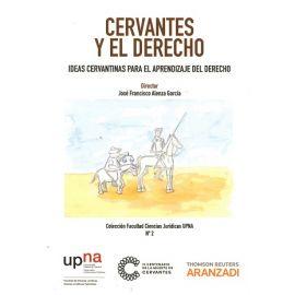 Cervantes y el Derecho. Ideas Cervantinas para el Aprendizaje del Derecho