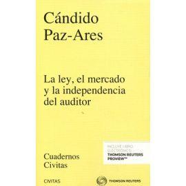 La Ley, el Mercado y la Independencia del Auditor