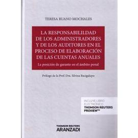 Responsabilidad de los Administradores y de los Auditores en el Proceso de Elaboración de las Cuentas Anuales.La Posición de Garante