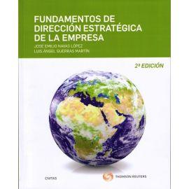 Fundamentos de dirección estratégica de la empresa 2016. (Edición reducida)