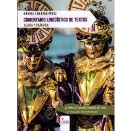 Comentario Lingüístico de Textos Teoría y Práctica