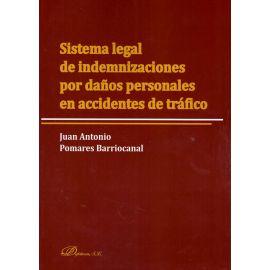 Sistema Legal de Indemnizaciones por Daños Personales en Accidentes de Tráfico