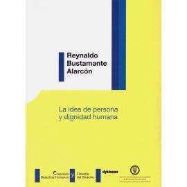La Idea de Persona y Dignidad Humana